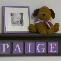 "Lavender / Purple Nursery - Decor Wall Shelf Personalized - PAIGE - 24"" Chocolate Brown Shelf  - 5 Wood Letters in Lilac - Nursery Art Decor"