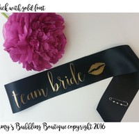 Personalized Bachelorette Party Sash - Team Bride Sash Bridal Sash for Bride to Be to Wear at Bridal Shower or Hen Night - Fast Shipping