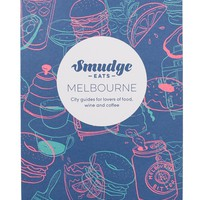 SMUDGE EATS: MELBOURNE