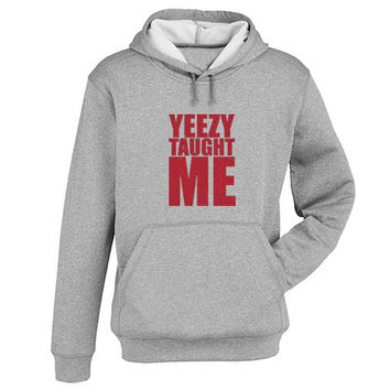 yeezy taught me Hoodie Sweatshirt Sweater Shirt Gray and beauty variant color for Unisex size