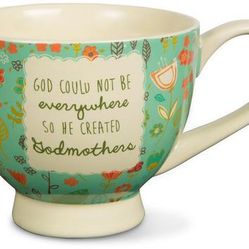 God could not be everywhere so he created godmothers Soup Bowl Mug
