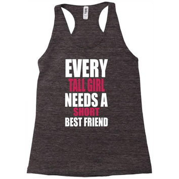 (SHORT GIRL - TALL GIRL) BFF Racerback Tank