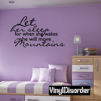 let her sleep for when she wakes she will move mountains Family Vinyl Wall Decal Mural Quotes Words C030