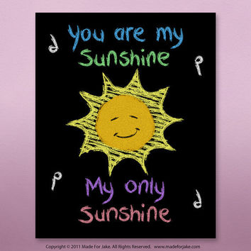 You Are My Sunshine Chalk Art Print nursery or by Madeforjake