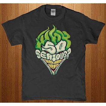 Why so serious - Joker adult t-shirt