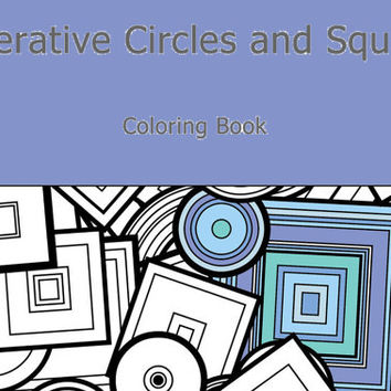Adult Coloring Book Generative Art Circles and Squares, inspired by Chemistry, Math, Paarticle Physics. colouring color therapy geeky gift