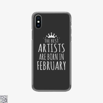 The Best Artists Are Born In February, Sewing Phone Case