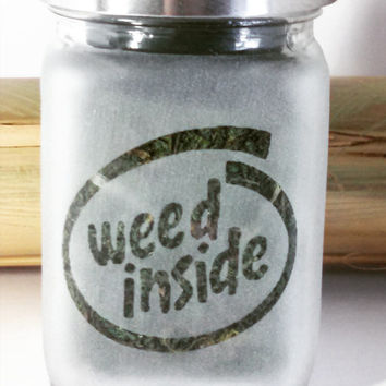 Weed Inside Etched Glass Stash Jar - Smokers Gift - 420 Gift - Free UPGRADE to Priority Mail within the US