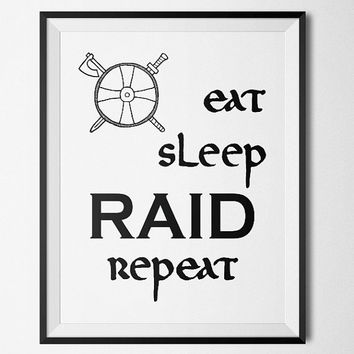 eat sleep RAID repeat, Vikings - Printable Poster - Digital Art - Download and Print