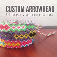 Custom Arrowhead Friendship Bracelet - Choose Your Own Colors