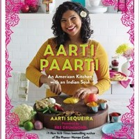 Aarti Paarti: An American Kitchen with an Indian Soul