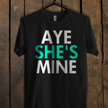 Aye She s Mine Aye He s Mine couple men T Shirt  Mens T shirt and Womens T shirt *