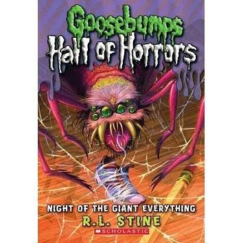 Night of the Giant Everything (Goosebumps: Hall of Horrors)