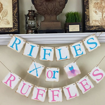 Rifles or Ruffles Banner, Gender Reveal banner, Rustic Baby Shower Decor, Baby Shower Decorations, Pink and Blue