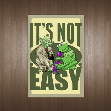 Its Not Easy Being Green Poster