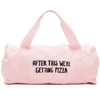 After This We're Getting Pizza Duffel Gym Bag by Bando