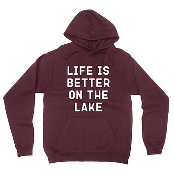 Life is better on the lake, vacation, funny workout, summer, gift for her, for him hoodie