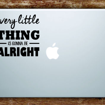 Bob Marley Every Little Thing Laptop Decal Sticker Vinyl Art Quote Macbook Apple Decor Quote Music Reggae