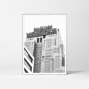 New Yorker Print, New York Print, New YorkPhotography, New York Architecture, New York Building, Poster Printable, Architecture Wall Decor