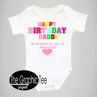 Happy Birthday Daddy Bodysuit Fathers Present Dady Gift Father Daddys