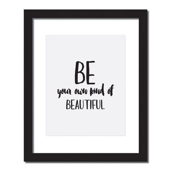 Inspirational quote print 'Be your own kind of beautiful'