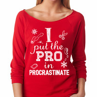 Red I Put The PRO In Procrastinate Raglan Shirt