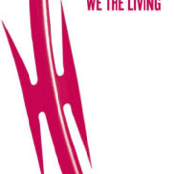 We the Living (75th Anniversary Edition)|Paperback