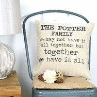 Together We Have It All Cushion Cover