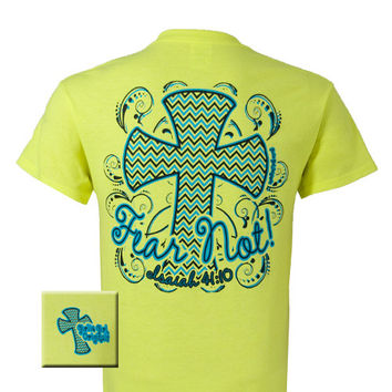 Girlie Girl Original  Fear Not Isaiah 41:10 Chevron Cross Christian Bright T Shirt