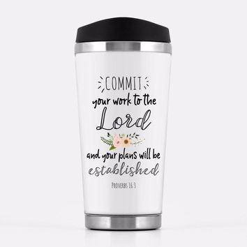 'Commit Your Work To The Lord & Your Plans Will Be Established' Travel Mug