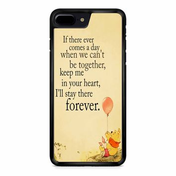 Winnie The Pooh Quote iPhone 8 Plus Case