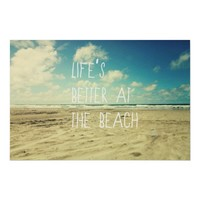 Life's better at the Beach - poster from Zazzle.com