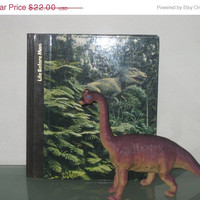 HOLIDAY SALE Vintage Life Before Man book, the emergence of Man, Evolution of Man, Dinosaur book, Planet of the apes, harcover book