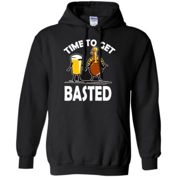 Time To Get Basted Funny Beer Thanksgiving Turkey t-shirt G185 Gildan Pullover Hoodie 8 oz.