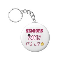 Seniors Class of 2017 - It's Lit Keychain