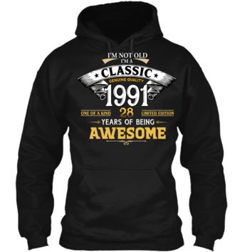 Classic Funny 1991 28th Birthday T-shirts Years Of Awesome Pullover Hoodie 8 oz