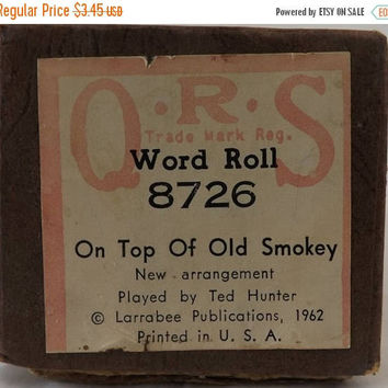 ON SALE - QRS Piano Roll, 1962 On Top of Old Smokey, Vintage Word Roll No 8726, Ted Hunter