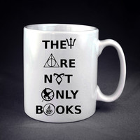 divergent hunger game harry potter book quotes  design on Mug n Cup