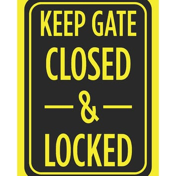 """Keep Gate Closed & Locked"" Swimming Pool Sign"