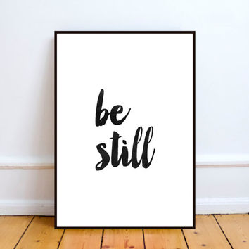 Inspirational Print, Be Still Print, Calligraphy Print, Calligraphy Quote, Yoga Print, Meditation Art, Yoga Poster, Watercolor Print