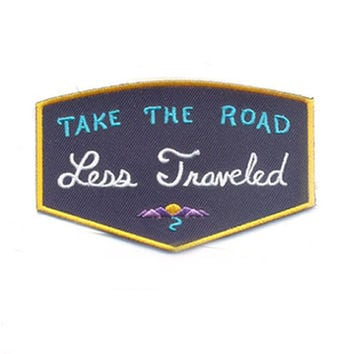 Road Less Traveled Patch - Take the Adventure - Wanderlust Iron on Camping Patches