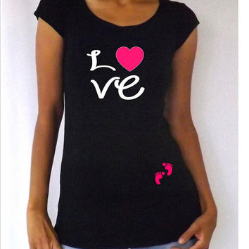 """Funny,cute, maternity Shirt """"Love"""" with footprints Perfect for valentine's day or everyday use, short  or 3/4 sleeves"""