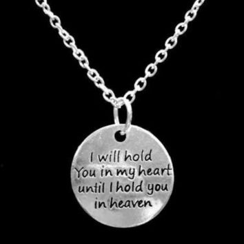 I Will Hold You In My Heart Until I Hold You In Heaven Charm Angel Necklace