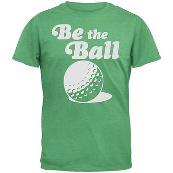 Caddyshack - Be the Ball Soft T-Shirt