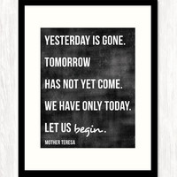 YESTERDAY IS GONE - Typography Art Print