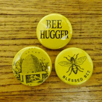 "Set of Three Honeybee Pinback Buttons. Bee Hive. Bee Hugger. Blessed Bee. 1.25"" Handmade Buttons."