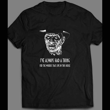 """FREDDY KRUEGER """"I ALWAYS HAD A THING FOR WHORES THAT LIVE IN THIS HOUSE"""" CUSTOM ART T-SHIRT"""