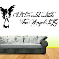 "Ed Sheeran - A-team - ""Too Cold outside for angels to fly"" Vinyl Wall art Decal / Sticker"