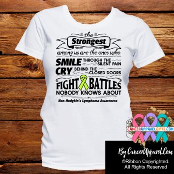 Non-Hodgkins Lymphoma The Strongest Among Us Shirts