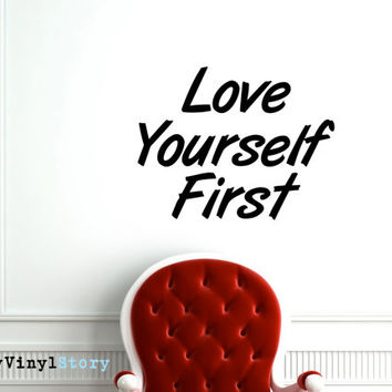 "Inspiring Typography Wall Decal Quote ""Love Yourself First"" 22 x 17 inches"
